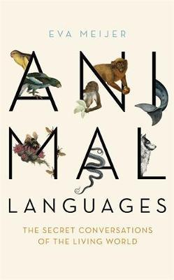 Animal Languages by Eva Meijer