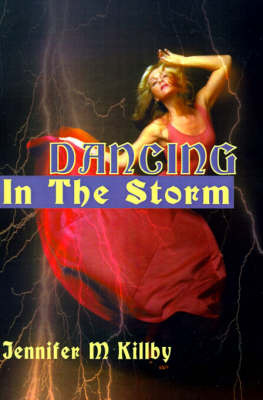 Dancing in the Storm by Jennifer M Killby image