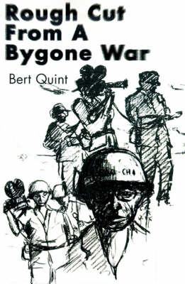 Rough Cut from a Bygone War by Bert Quint image
