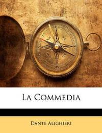 La Commedia by Dante Alighieri