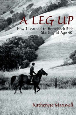 A Leg Up by Katherine Maxwell