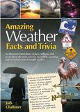 Amazing Weather Facts and Trivia by Quarto Publishing