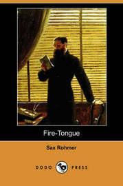 Fire-Tongue (Dodo Press) by Professor Sax Rohmer image