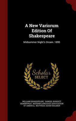 A New Variorum Edition of Shakespeare by William Shakespeare