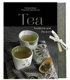Tea: Traditions and Recipes by Christine Dattner