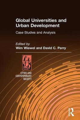 Global Universities and Urban Development: Case Studies and Analysis by Wim Wiewel image