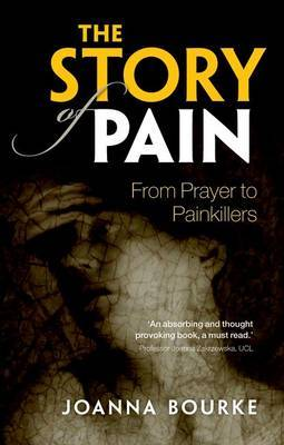 The Story of Pain by Joanna Bourke image