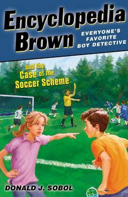Encyclopedia Brown and the Case of the Soccer Scheme by Donald J Sobol image