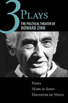 Three Plays by Howard Zinn