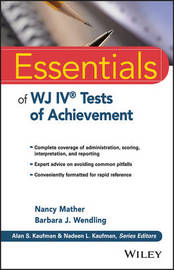 Essentials of WJ IV Tests of Achievement by Nancy Mather