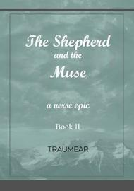 The Shepherd and the Muse - Book II by Traumear image