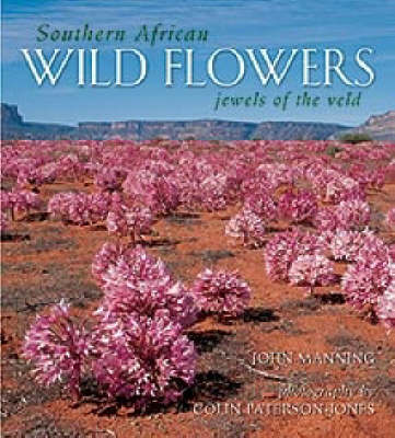 Southern African Wild Flowers by John Manning