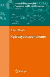 Aromatic Hydroxyketones: Preparation and Physical Properties by Robert Martin