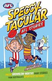 Speccy-tacular AFL Stories by Various ~