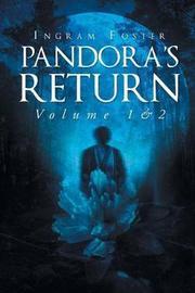 Pandora's Return by Ingram Foster