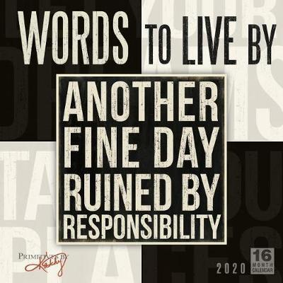 Words to Live By - Primitives by Kathy by Sellers Publishing