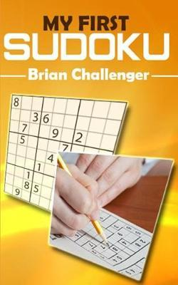 My First Sudoku by Brian Challenger