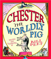 Chester, the Worldly Pig by Bill Peet image