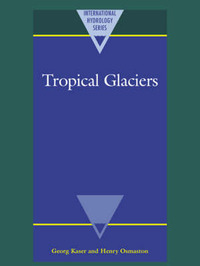 Tropical Glaciers by Georg Kaser image