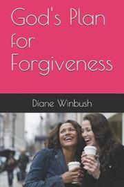 God's Plan for Forgiveness by Diane M Winbush
