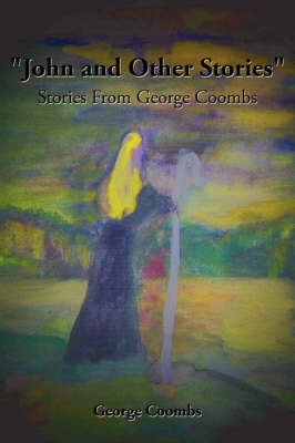 """John and Other Stories"" by George Coombs image"