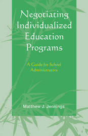 Negotiating Individualized Education Programs by Matthew J Jennings image