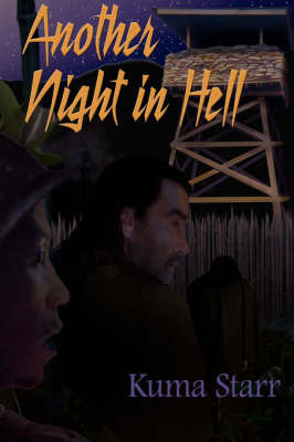 Another Night in Hell by Kuma Starr