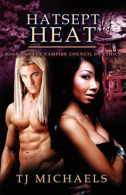 Hatsept Heat by T.J., Michaels