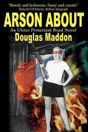 Arson about by Douglas Maddon image