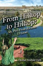 From Hilltop to Hilltop by Heather Streltzer Gelb