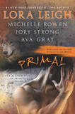 Primal (includes Breeds Novella) by Lora Leigh