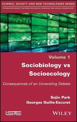 Sociobiology vs Socioecology by Sejin Park