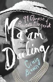 Ma'am Darling by Craig Brown