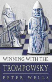Winning with the Trompowsky by Peter Wells image