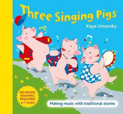 Three Singing Pigs by Kaye Umansky image