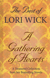 The Best of Lori Wick... A Gathering of Hearts by Lori Wick image