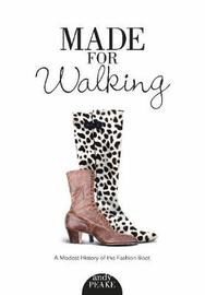 Made for Walking by Andy Peake