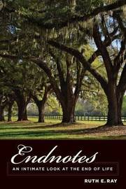 Endnotes by Ruth E. Ray