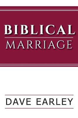 Biblical Marriage by Dave Earley image