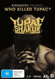 Who Killed Tupac? on DVD