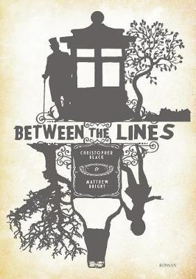 Between the Lines by Christopher Black
