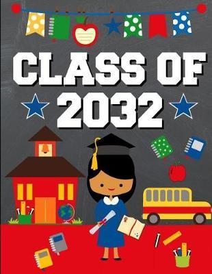Class of 2032 by School Sentiments Studio
