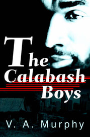 The Calabash Boys by V A Murphy image