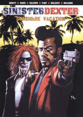 Sinister Dexter: Gunshark Vacation by Dan Abnett image