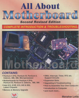 All About Motherboard by Manahar Lotia