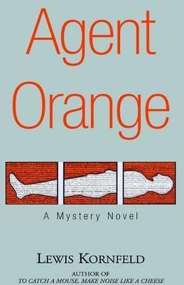 Agent Orange by Lewis Kornfeld