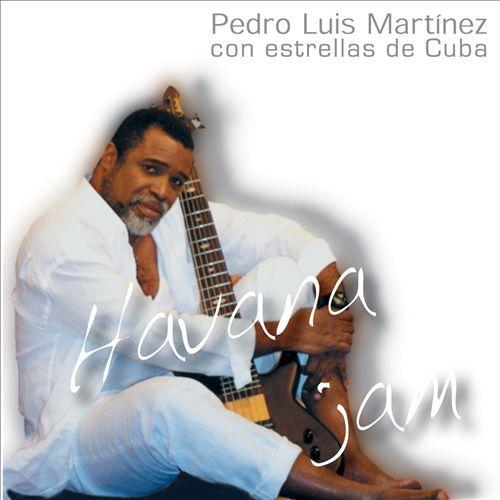Havana Jam by Pedro Luis Martinez