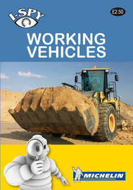 i-SPY Working Vehicles by I Spy