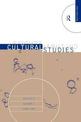 Cultural Studies: v. 13, Issue 2