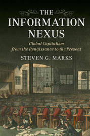 The Information Nexus by Steven G. Marks
